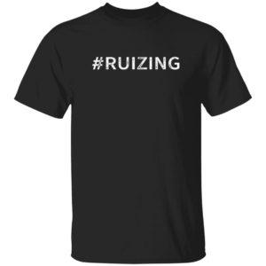 #Ruizing Guy Fieri Ruizing Tee Carl Ruiz T Shirt