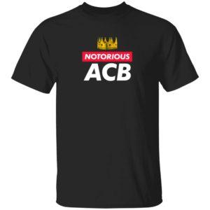 Stu Does Merch Notorious ACB T Shirt