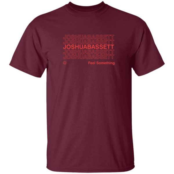 Joshua Bassett Merch Feel Something Repeating T Shirt