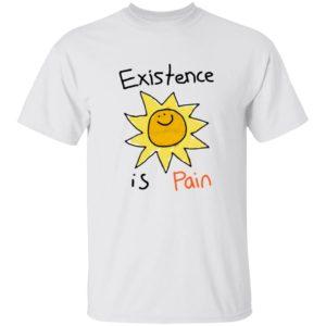 Cool Shirtz Existence Is Pain Shirt