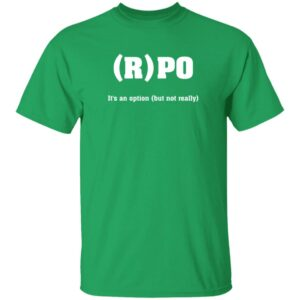 (R)PO It's An Option (But Not Really) Shirt By Nick Sirianni